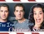 The Italian Jewish Christmas Show!